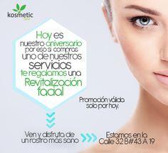 ¡Solo por hoy!  Ven a nuestro spa, compra uno de nuestros servicios y recibe totalmente gratis una Revitalización facial, porque en Kosmetic Spa pensamos en tu bienestar.