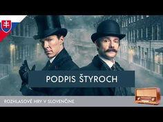 Sir Arthur Conan Doyle - Sherlock Holmes: Podpis štyroch (rozhlasová hra / 1971 / slovensky) - YouTube Sir Arthur, Arthur Conan Doyle, Sherlock Holmes, Youtube, Film, People, Movie Posters, Movie, Film Stock
