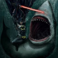 It's fucking Batman stabbing a fucking shark with a fucking lightsaber...are you fucking blind?