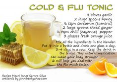 Cold & Flu Tonic - ideally you will be able to prevent the cold or flu in the first place by drinking fresh water, enjoying herbal teas, and eating a diet rich in organic fruits and vegetables. It's also VIP to only consume grass-fed, organic animal foods to avoid health issues. This is a great little recipe if you're feeling under the weather. You could also add mushroom tea (chaga, reishi.)