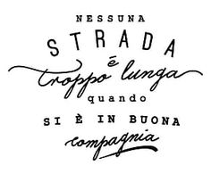 Adesivo da parete in vinile Buona Compagnia - 60x45 cm Italian Phrases, Italian Words, Italian Quotes, Positive Quotes, Motivational Quotes, Funny Quotes, Inspirational Quotes, Tumblr Quotes, Life Quotes