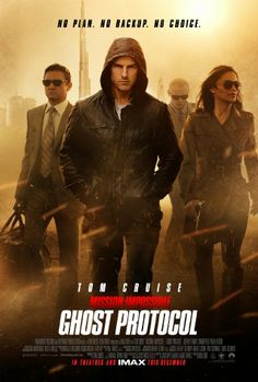 "Mission: Impossible - Ghost Protocol ~ ""The IMF is shut down when it's implicated in the bombing of the Kremlin, causing Ethan Hunt and his new team to go rogue to clear their organization's name."""