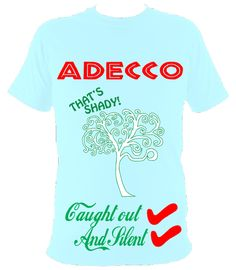 47 Adecco Ideas Cover Up Caught Out Mens Tshirts