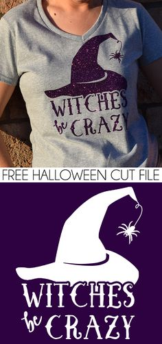 be Crazy Halloween Tee Shirt Get the witches be crazy free cut file to make your own Halloween shirts.Get the witches be crazy free cut file to make your own Halloween shirts. Halloween Vinyl, Cute Halloween, Diy Halloween Shirts, Halloween 2020, Halloween Designs, Halloween Witches, Women Halloween, Fall Shirts, Cute Shirts