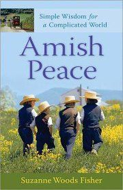 amish peace - a wonderful book for anyone wanting to slow down a busy life and get priorities straight.