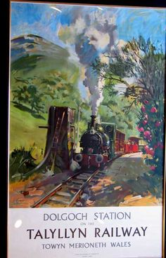 Dolgoch Station Talyllyn Railway Original Vintage Railway Poster Dolgoch Station on the Talyllyn Railway, Towyn Merioneth Wales. From the original by Terence Cuneo.16