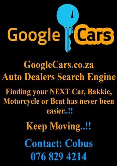 GoogleCars.co.za - Search Engine - For Cars - Bakkies - Motorcycles - Boats. ATTENTION ALL Dealerships - Get linked-up NOW! Call 076-8294214 Windows Server, Search Engine, Boats, Motorcycles, Boating, Ships, Boat, Motorcycle, Engine