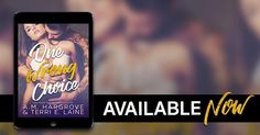 NOW LIVE!    One Wrong Choice by A.M. Hargrove Author & Terri E. Laine is AVAILABLE NOW!  Grab your copy today!  Amazon: http://amzn.to/2lhc2sp iBooks:  http://ift.tt/2m88QOW  Kobo: http://ift.tt/2m8gNDH  Nook: http://ift.tt/2m7SLsu  You are cordially invited to witness the union of Jenna and Kenneth... Isnt it every womans dream to marry the perfect guy? Mr. Tall Dark Rich and Handsome the one who waits for me at the altar is that man. It's what my family wants. For a long time it was what…