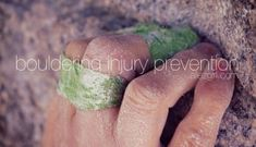 Guest Post: Bouldering Injury Prevention