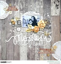 """Moment Captured"" Scrapbook Layout by Donna Espiritu - Kaisercraft Official Blog"