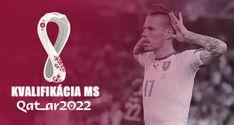 Kvalifikácia na MS vo futbale 2022 – Program, výsledky, informácie. Slováci v skupine proti Chorvátsku, Rusku, Slovinsku, Cyprusu a Malte Cyprus, Fifa, Programming, Malta, Computer Programming, Coding