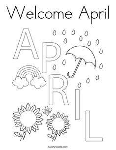 Welcome April Coloring Page - Twisty Noodle Craft Activities For Kids, Kindergarten Activities, Preschool Crafts, Blank Calendar Pages, Printable Blank Calendar, Free Printable Coloring Pages, Free Coloring Pages, Cute Doodle Art, Hand Embroidery Patterns