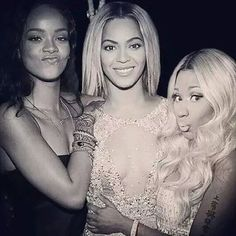 Beyoncé Nicki & Rihanna - The Holy Trinity