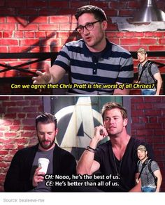 how dare he say that he is the worst of all chrises