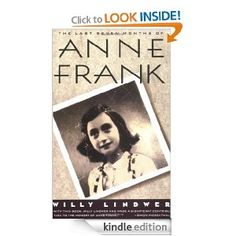 Amazon.com: The Last Seven Months of Anne Frank eBook: Willy Lindwer: Books
