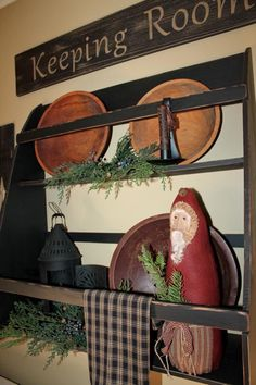 Primitive bowl rack decorated for Christmas with Keeping Room sign <3