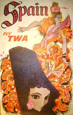 Spain 02 VINTAGE TWA ADVERTISING POSTERS During the 1950s and 1960s, David Klein designed and illustrated dozens of posters for Howard Hughes' Trans World Airlines (TWA). They remain the iconic images of the Jet Set Era.
