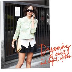 """""""Dreaming of skirts and light clothes"""" as per Garance Dore"""