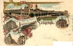 Old postcard - Szeged, Hungary Austro Hungarian, Old Postcards, Hungary, Art Nouveau, Vintage World Maps, Poster, Album, History, Places