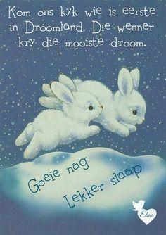 Slaap Good Night Sleep Tight, Good Morning Good Night, Afrikaanse Quotes, Goeie Nag, Dear Sister, Good Night Sweet Dreams, Good Night Quotes, Special Quotes, Qoutes