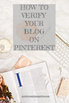 HOW TO VERIFY YOUR BLOG ON PINTEREST | KATE LOVES MAKEUP