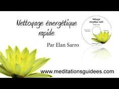 Méditation guidée : Nettoyage énergétique rapide (nouvelle version) - YouTube
