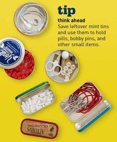 Travel Tips: Think ahead -- Save leftover mint tins and use them to hold pills, bobby pins, and other small items. (These tins are also great for holding office supplies and sewing notions as well. Packing Tips For Travel, Travel Essentials, Travel Hacks, Packing Hacks, Travelling Tips, Suitcase Packing, Packing Ideas, Europe Packing, Traveling Europe