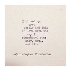 christopher poindexter quotes | Quote by Christopher Poindexter – I closed my eyes…