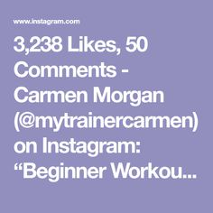 """3,238 Likes, 50 Comments - Carmen Morgan (@mytrainercarmen) on Instagram: """"Beginner Workout💥Tag someone who needs this!🙋🏽We all started somewhere, this is very Low Impact, so…"""""""