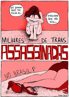 O Brasil é o País que mais mata pessoas transexuais no mundo, sendo o responsável pela morte de 40 % da população trans mundial.  A Expectativa de vida de pessoas trans no Brasil é de 35 anos e da população CIS é de 74,6 anos. 90% das mulheres transexuais são obrigadas a viver na prostituição e 65% de todas as pessoas trans assassinadas eram profissionais do sexo. 12% das vítimas possuem menos de 20 anos de idade. / Fonte: www.transrespect-transphobia.org Boys Are Stupid, Self Esteem, Girl Power, Equality, Pride, Funny, Humor, Feelings, Words