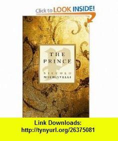The Prince (9781441412898) Niccolo Machiavelli , ISBN-10: 1441412891  , ISBN-13: 978-1441412898 ,  , tutorials , pdf , ebook , torrent , downloads , rapidshare , filesonic , hotfile , megaupload , fileserve