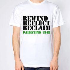 Rewind Reflect Reclaim Palestine 1948 T-shirt #savepalestine #savegaza https://www.etsy.com/uk/listing/197074505/rewind-palestine-stencil-t-shirt-gaza?ref=shop_home_active_16