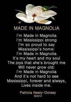 Southern Poems Mississippi Poems Country Life Poems Magnolia Poems by Patricia Neely-Dorsey Southern Sayings, Southern Belle, Southern Pride, Country Life, Country Girls, Great Quotes, Me Quotes, Delta Art, Bff