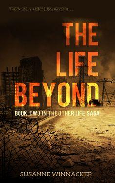 The Life Beyond – Susanne Winnacker | The Other Life, BK#2 | #YA #Horror #dystopian #zombies