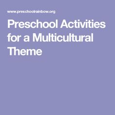 Preschool Activities for a Multicultural Theme