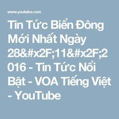 Tin Tức Biển Đông Mới Nhất Ngày 28/11/2016 - Tin Tức Nổi Bật - VOA Tiếng Việt - YouTube