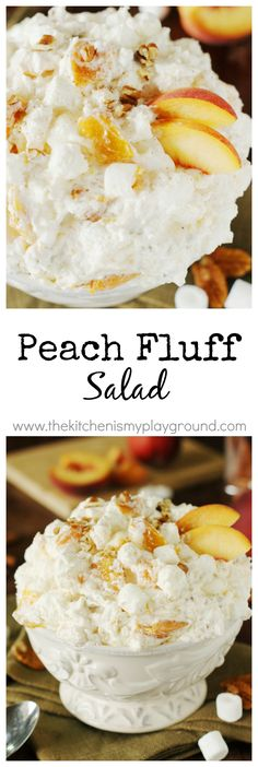 Peach Fluff Salad ~ A bowlful of creamy peachy comfort!  Made with peach pie filling, it's quick & easy to prepare ... and makes one fabulously tasty fluff.   #peachrecipes #peaches #fluff www.thekitchenismyplayground.com