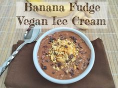 Banana Fudge Vegan Ice Cream. No added sugar and packed with 22 grams of protein and 12 grams of fiber. @LaurenPincusRD
