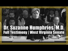 Dr. Suzanne Humphries, M.D. | Full Testimony (West Virginia Senate Education Committee) - YouTube