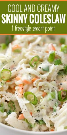 Creamy Skinny Coleslaw Recipe - The Chunky Chef Lola Girl Savory Recipes Tangy and sweet with plenty of crunch, this creamy coleslaw is lightened up to just 1 smart point per serving, and is the perfect side dish for your BBQ or potluck! Weight Watchers Sides, Weight Watchers Salad, Weight Watcher Dinners, Weight Watchers Free, Weight Watcher Potato Salad Recipe, Weight Watchers Dressing, Weight Watcher Vegetable Recipes, Weight Watcher Recipes, Weight Watchers Appetizers