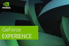 """ANDREA HARDWARE BLOG"" : GeForce Experience 2.1.1.0"