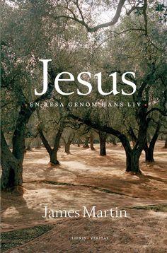 Omslagsbild, Jesus - en resa genom hans liv, James Martin