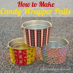 I wish I'd known about these when my daughter insisted on saving all of her wrappers. what a great idea! Save those candy wrappers to make Mod Podged wrapper pails perfect for playroom storage or to display treats. Cute Crafts, Crafts To Do, Crafts For Kids, Paper Crafts, Easy Crafts, Easy Diy, Homemade Gifts, Diy Gifts, Decoupage