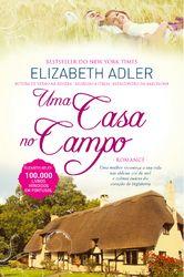 Uma Casa no Campo - ADLER, ELIZABETH | Leyaonline