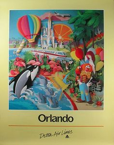 Orlando - Delta Air Lines 1986, Disney Castle, Monorail, Shamu, and Pink Flamingos - Artwork by H. Knock