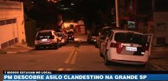 Galdino Saquarema Noticia: PM descobre asilo clandestino na grande SP