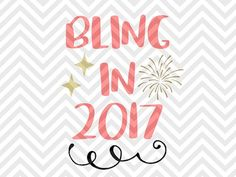 Bling in 2017 New Year Celebrate Christmas New Year Celebrate Cheers Kiss Me Midnight Onesie Printable Decor Christmas Winter Wonderland SVG file - Cut File - Cricut projects - cricut ideas - cricut explore - silhouette cameo projects - Silhouette projects  by KristinAmandaDesigns