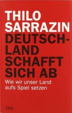 ---- Jetzt 7,50 € statt 14,99 € ---- Ein Buch, das Deutschland bewegt hat: Thilo Sarrazin beschreibt mit seiner profunden Erfahrung aus Politik und Verwaltung die Folgen, die sich für Deutschlands Zukunft aus der Kombination von Geburtenrückgang, problematischer Zuwanderung und wachsender Unterschicht ergeben.  http://100buchangebote.de/deutschland-schafft-sich-ab-wie-wir-unser-land-aufs-spiel-setzen-thilo-sarrazin/