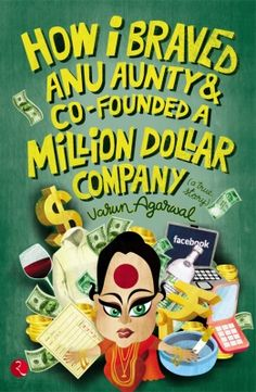 How I Braved Anu Aunty & Co-Founded A Million Dollor Company ebooks downloads    http://www.bookchums.com/paid-ebooks/how-i-braved-anu-aunty-cofounded-a-million-dollor-company/-/MTI0NTYz.html