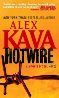 Hotwire ~ have not read this yet but I love anything Alex Kava writes.
